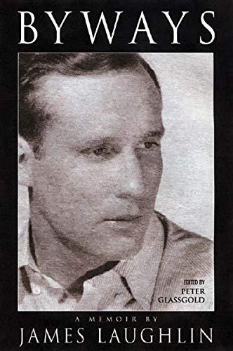 9780811216173: Byways: A Memoir By James Laughlin