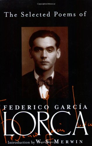 Selected Poems of Federico Garcia Lorca: Garcia Lorca, Federico
