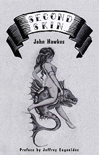 Second Skin (0811216446) by John Hawkes; Jeffrey Eugenides