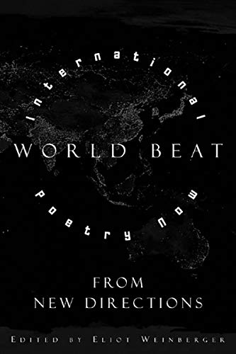 World Beat: international poetry now from New: Weinberger, Eliot, editor.
