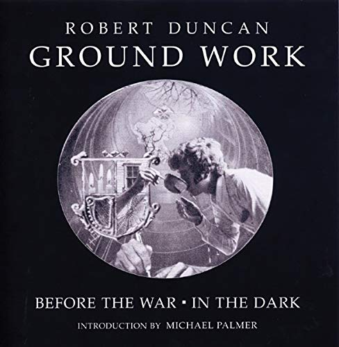 9780811216531: Ground Work: Before the War/In the Dark (New Directions Paperbook)