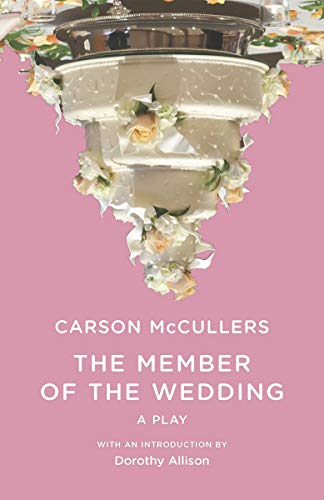 9780811216555: The Member of the Wedding: The Play (New Edition) (New Directions Paperbook)