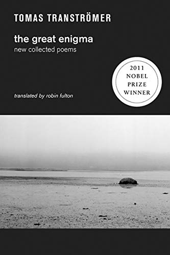 The Great Enigma: New Collected Poems: Transtromer, Tomas