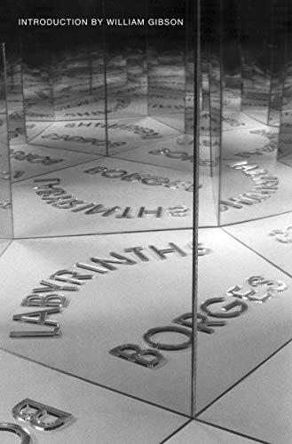 Labyrinths: Jorge Luis Borges;