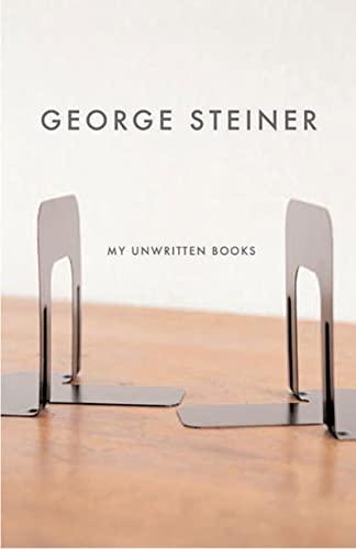9780811217033: My Unwritten Books