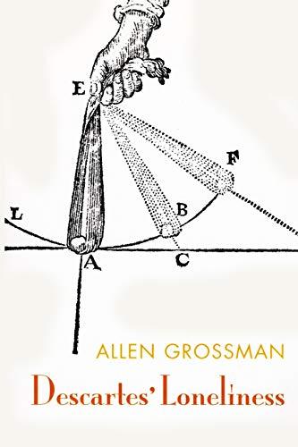 Descartes' Loneliness: Grossman, Allen