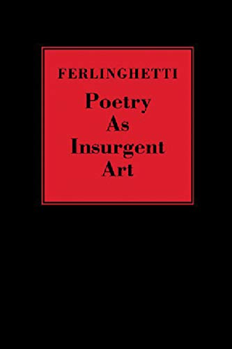 9780811217194: Poetry as Insurgent Art