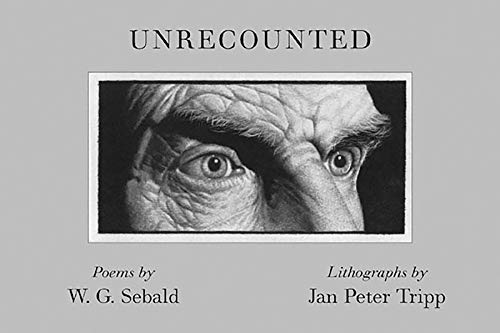 Unrecounted (New Directions Paperbook): Sebald, W. G.