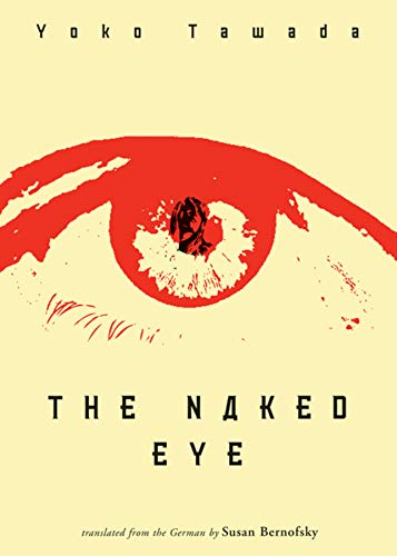 9780811217392: The Naked Eye (New Directions Paperbook)
