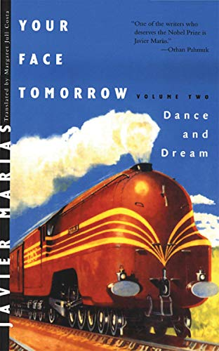 9780811217491: Your Face Tomorrow: Dance and Dream (Vol. 2) (New Directions Paperbook)
