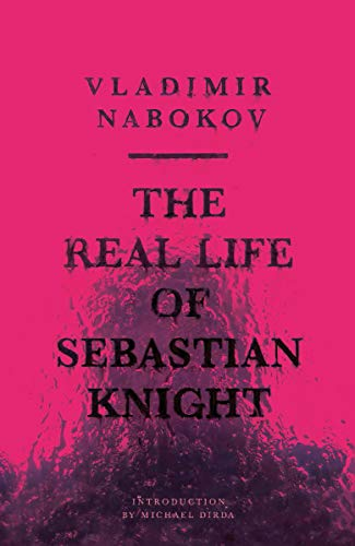9780811217507: The Real Life of Sebastian Knight (New Directions Paperbook)