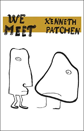 We Meet (0811217582) by Kenneth Patchen