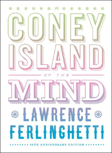 9780811217613: A Coney Island of the Mind: 50th Anniversary Edition (50th Anniversary Edition, Signed Limited Edition)