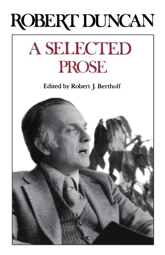 A Selected Prose (9780811217729) by Duncan, Robert