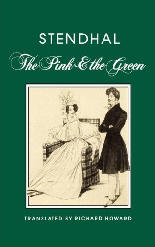 Pink and the Green; Followed By, Mina: Stendhal