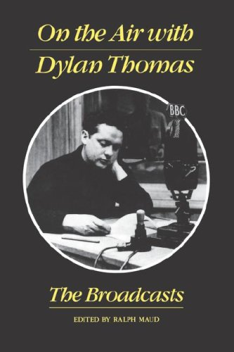 9780811217873: On the Air with Dylan Thomas: The Broadcasts