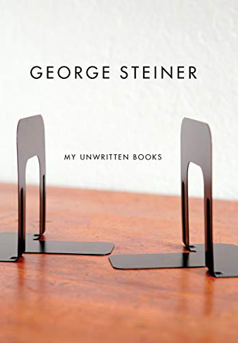 9780811217934: My Unwritten Books