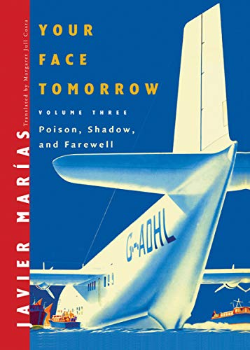 9780811218122: Your Face Tomorrow: Poison, Shadow, and Farewell (Vol. 3)