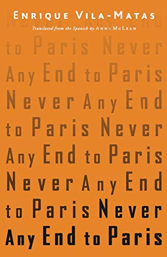 9780811218139: Never Any End to Paris
