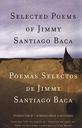 Selected Poems/Poemas Selectos (New Directions Paperbook): Jimmy Santiago Baca