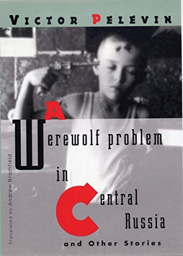 9780811218603: A Werewolf Problem in Central Russia