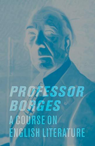 9780811218757: Professor Borges