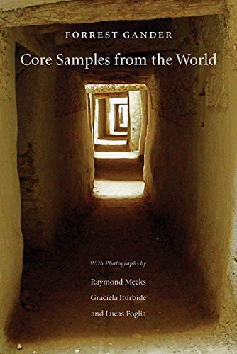 Core Samples from the World Format: Paperback: Forrest Gander, Raymond