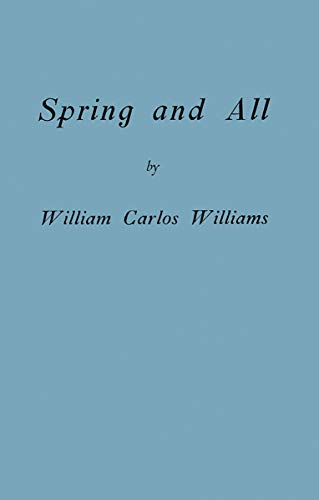 9780811218917: Spring and All (Facsimile Edition) (New Directions Pearls)