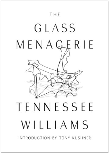 The Glass Menagerie (Third Edition): Williams, Tennessee; Kushner,