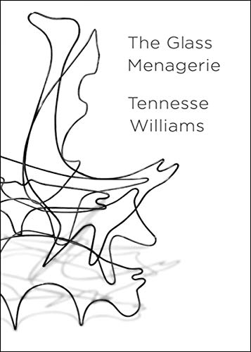 9780811219037: The Glass Menagerie: The Deluxe Centennial Edition