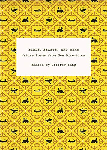 9780811219198: Birds, Beasts, and Seas: Nature Poems