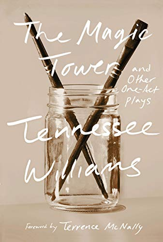 The Magic Tower and Other One-Act Plays: Tennessee Williams