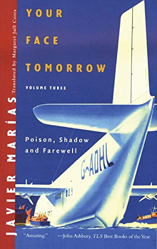 9780811219242: Your Face Tomorrow: Poison, Shadow, and Farewell (Vol. 3)
