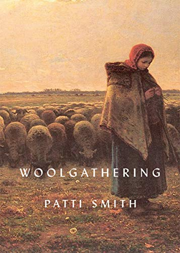 Woolgathering (Signed First Edition): Patti Smith