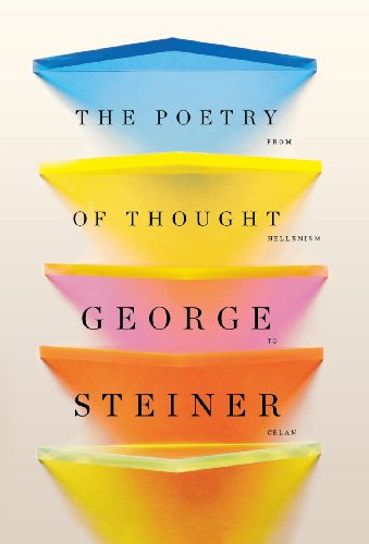 9780811219457: The Poetry of Thought: From Hellenism to Celan