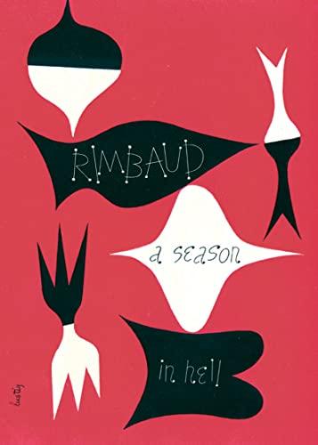 A Season in Hell & The Drunken: Arthur Rimbaud
