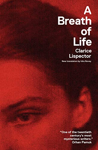 A Breath of Life (New Directions Paperbook): Clarice Lispector