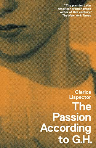 9780811219686: The Passion According to G. H. (New Directions Books)
