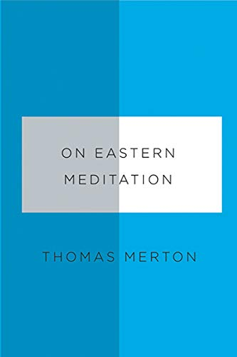 9780811219945: On Eastern Meditation (New Directions Paperbook)