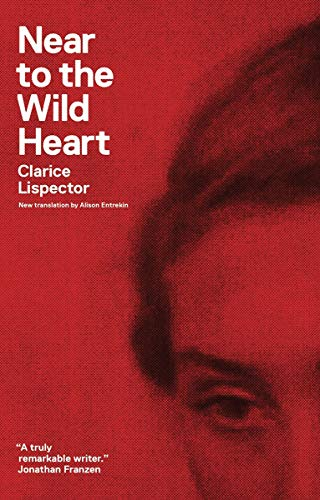 9780811220026: Near to the Wild Heart (New Directions Paperbook)