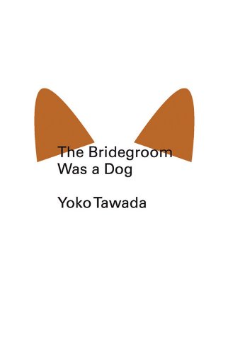 9780811220378: The Bridegroom Was a Dog (New Directions Pearls)