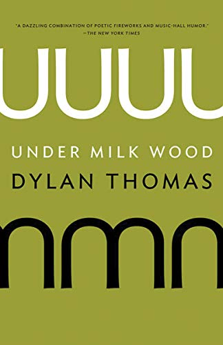 9780811220927: Under Milk Wood: A Play for Voices