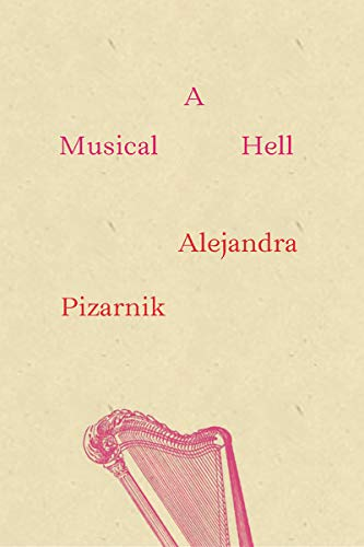 9780811220965: A Musical Hell (New Directions Poetry Pamphlets)
