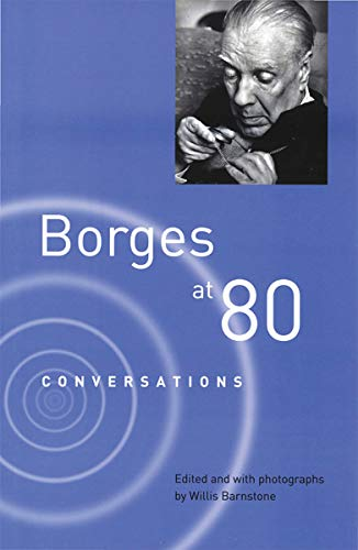 9780811221214: Borges at Eighty: Conversations