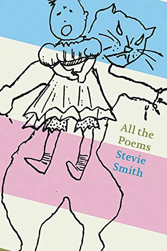All The Poems: Stevie Smith (Hardback): Stevie Smith