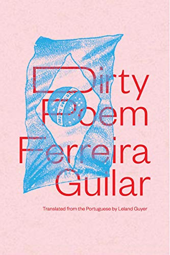 Dirty Poem (Paperback): Ferreira Gullar