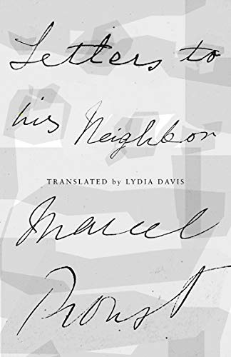 Letters to His Neighbor: Proust, Marcel; Davis,