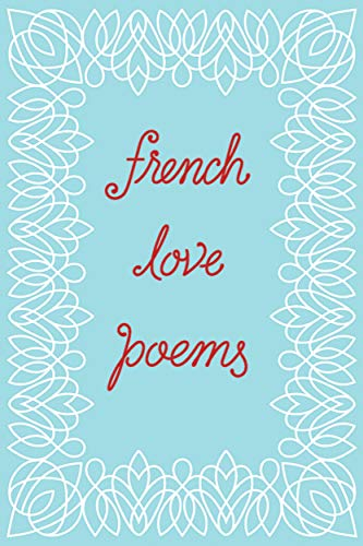 9780811225595: French Love Poems
