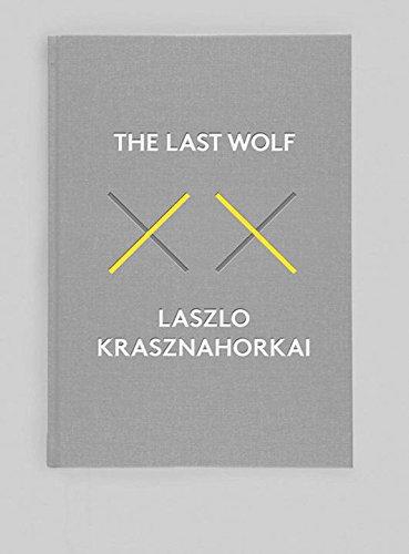 The Last Wolf & Herman: Krasznahorkai, László; Batki,