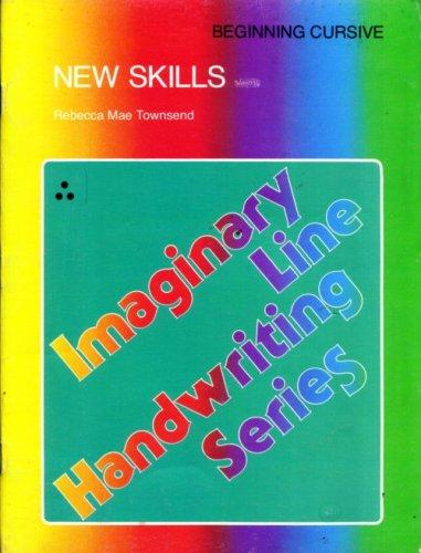 Imaginary Line Handwriting: Beginning Cursive Book: Rebecca Mae Townsend